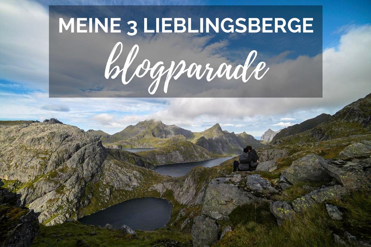 Blogparade - meine drei Lieblingsberge