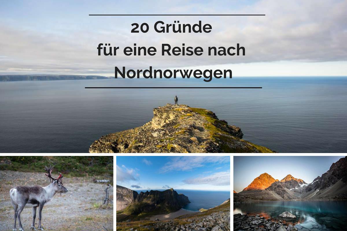 20 Gründe für eine Reise nach Nordnorwegen