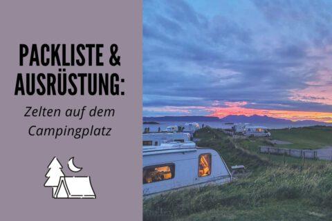 Packliste für das Zelten auf dem Campingplatz