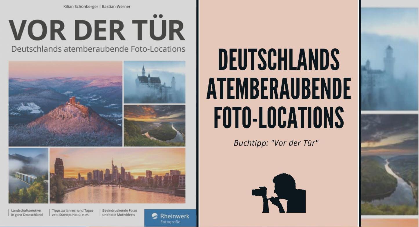 Unser Buchtipp: Vor der Tür - Deutschlands atemberaubende Foto-Location
